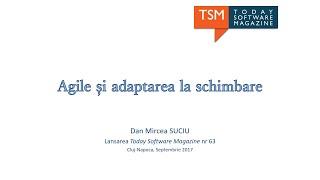 Conferințe | Ro | Agile și adaptarea la schimbare, TSM, 2017
