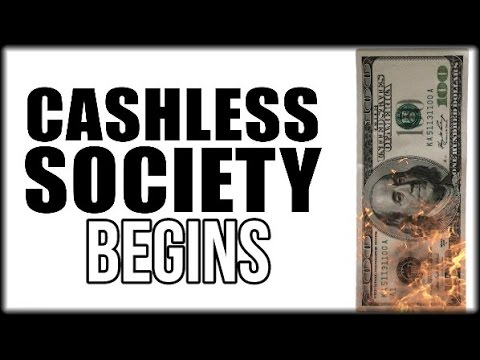 CASHLESS SOCIETY: BIG BANKS REJECTING CASH