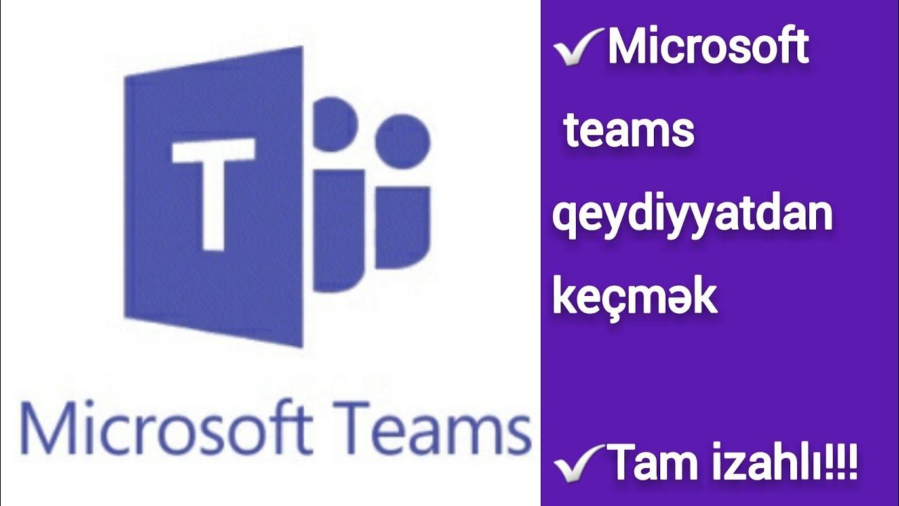 Microsoft Teams yuklemek və qeydiyyat kecmek - kompyuterde 2021 #virtualməktəb #teamsyükləmək
