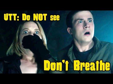 UTT: Do NOT see 'Don't Breathe'