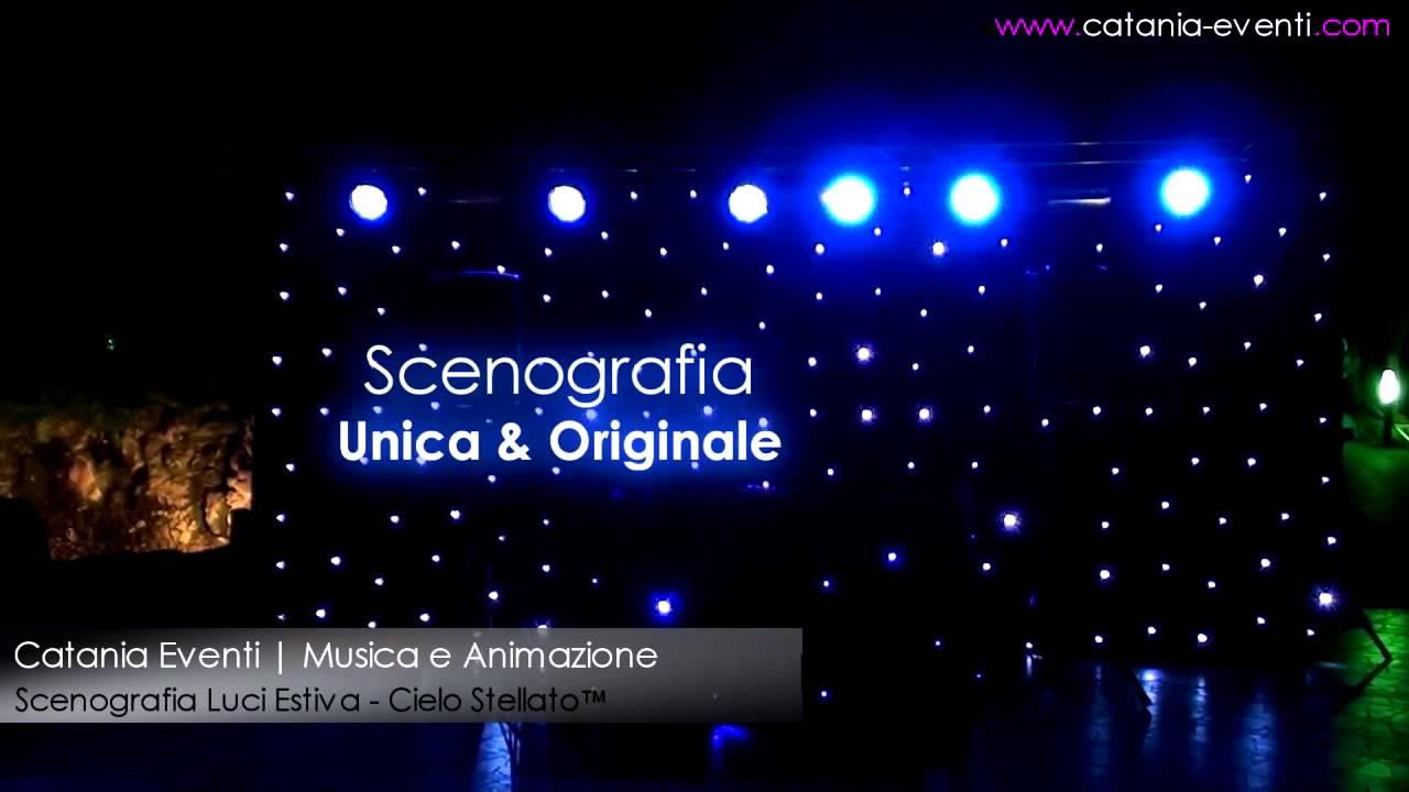Animazione Catania Eventi  Scenografia luci Cielo Stellato™ - www.catania-eventi.com - YouTube