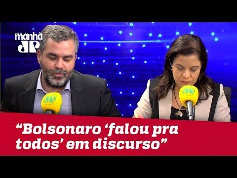 Jair Bolsonaro 'falou para todos' em discurso | Carlos Andreazza
