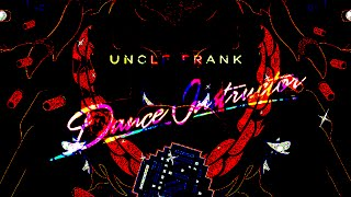 Uncle Frank - Dance Instructor (Boy Kid Cloud & P0gman Remix)