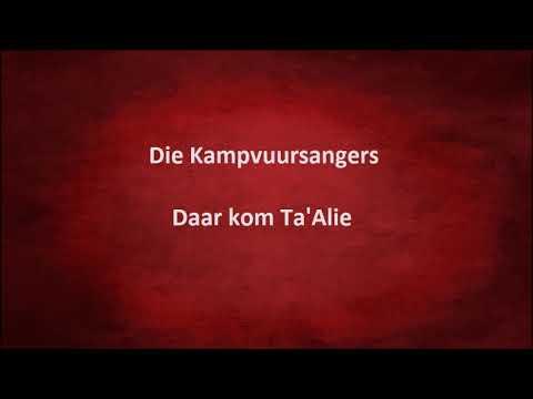 Download Die Kampvuursangers - Daar kom Ta'Alie