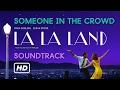 [Auido] Someone in the crowd - La La Land (Original Motion Picture Soundtrack) video & mp3