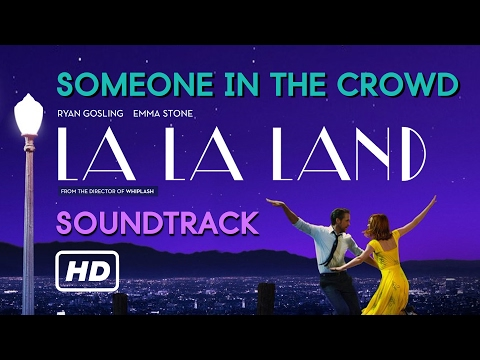 Auido Someone in the crowd  La La Land Original Motion Picture Soundtrack