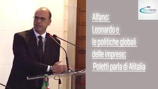 Alfano: Leonardo e le politiche globali delle imprese; Poletti parla di Alitalia