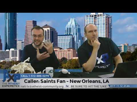 Young Earth Creationist | Saints Fan – New Orleans, LA | Atheist Experience 21.44