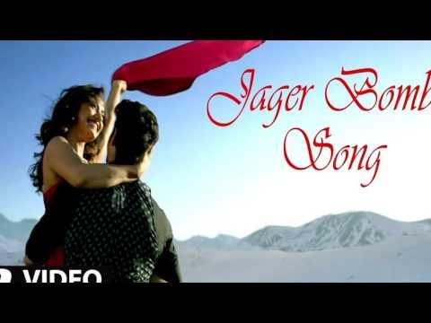 JAEGER BOMB Full Song Bravo: Ankit Tiwari: Harshi :: Tum Bin 2