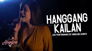 Hanggang Kailan (Live Performance) | Angeline Quinto