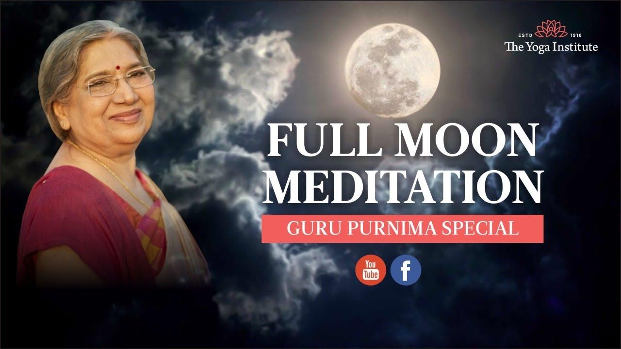 Full Moon Meditation LIVE | Guru Purnima Special | Dr. Hansaji Yogendra
