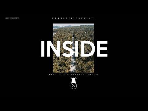 "[FREE] ""Inside"" 🏝 Dancehall x Afrobeat x Wizkid Type Beat"