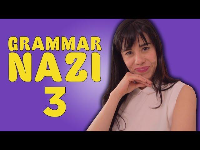 Grammar Nazi 3