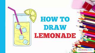 How to Draw Lemonade in a Few Easy Steps: Drawing Tutorial for Kids and Beginners