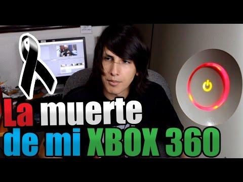 LA MUERTE DE MI XBOX 360 :