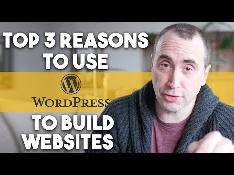 Top 3 Reasons to Use WordPress to Build Websites