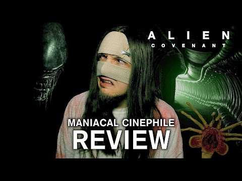 Alien: Covenant Movie Review – Maniacal Cinephile
