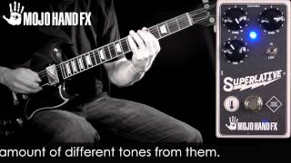 Mojo Hand Fx Superlative Overdrive