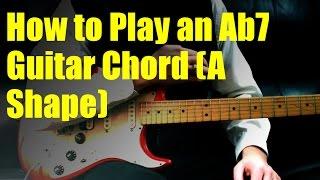 how to play an ab7 guitar chord a shape