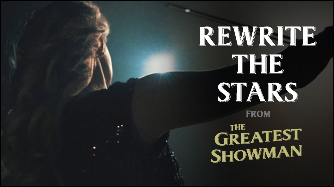 f7d5035e52 Rewrite the Stars - Violin Cello Version (from the Greatest Showman ...