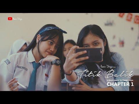 Hanin Dhiya - Titik Balik : Chapter 1 (Film Pendek)