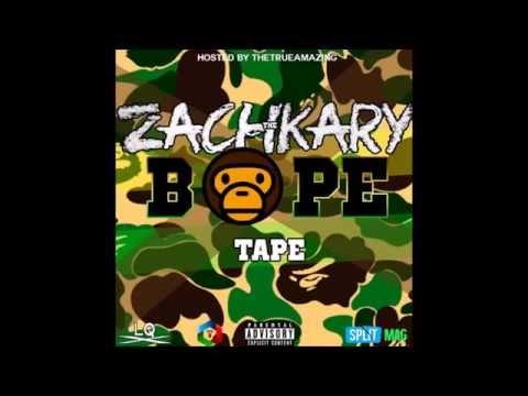 Zachkary - The Bape Tape (the full mixtape)