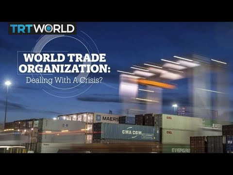 World Trade Organisation: Dealing with a crisis?