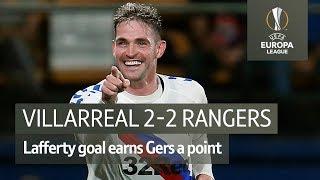 Villarreal vs Rangers (2-2) UEFA Europa League highlights