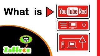 New subscription video service from Youtube | ما هو اليوتيوب الأحمر | ユーチューブからの新しいビデオサービス | zaffron