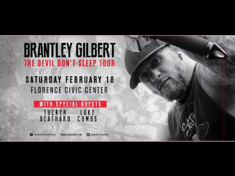 """Brantley Gilbert """"The Devil Don't Sleep Tour"""" coming to Florence, SC FEB.18 2017"""