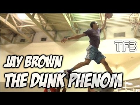 """6'1"""" Jay Brown is """"The Dunk Phenom"""" 