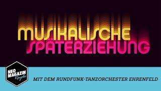 Musikalische Späterziehung mit dem RTOEhrenfeld | NEO MAGAZIN ROYALE mit Jan Böhmermann - ZDFneo