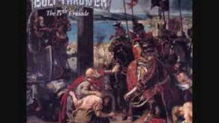 Bolt Thrower- Through the Ages (Outro)