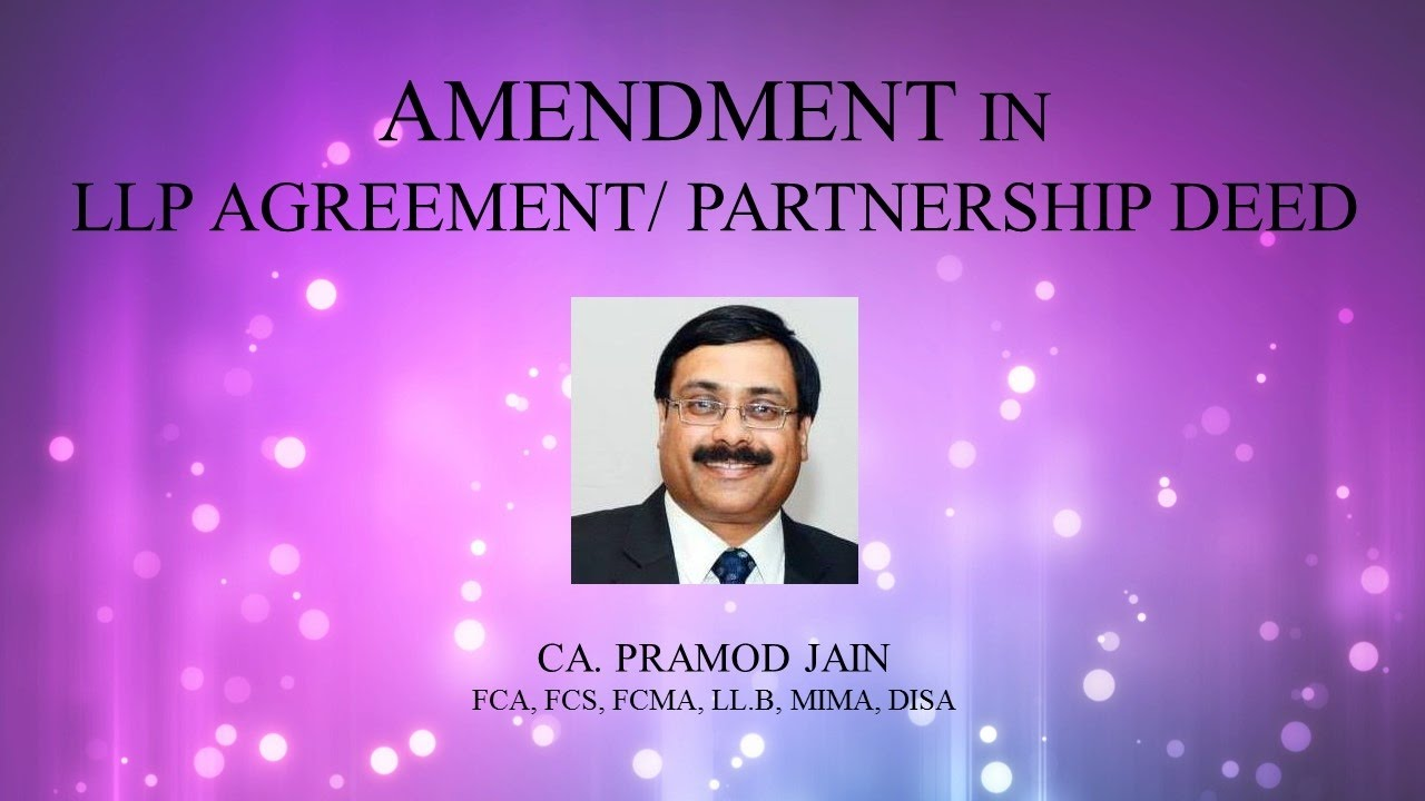 Amendments In Llp Agreement Partnership Deed Ca Pramod Jain