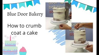 How to crumbcoat a cake - Tutorial