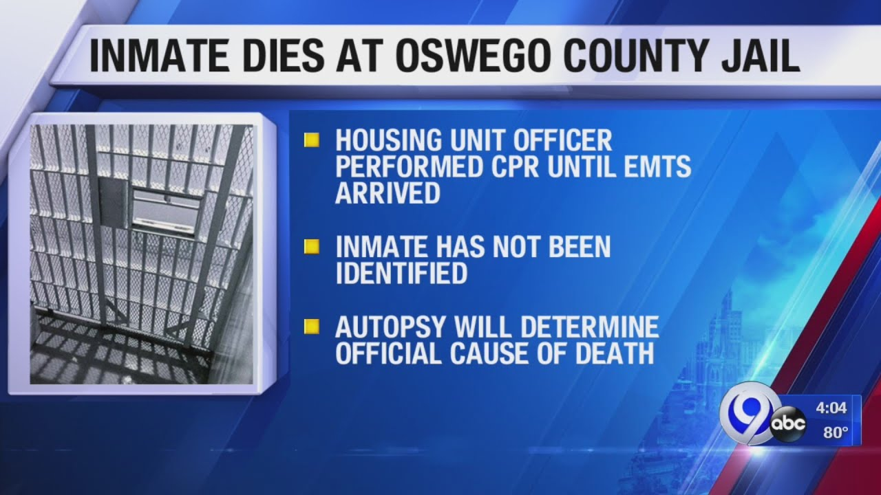 Inmate found dead at Oswego County Correctional Facility