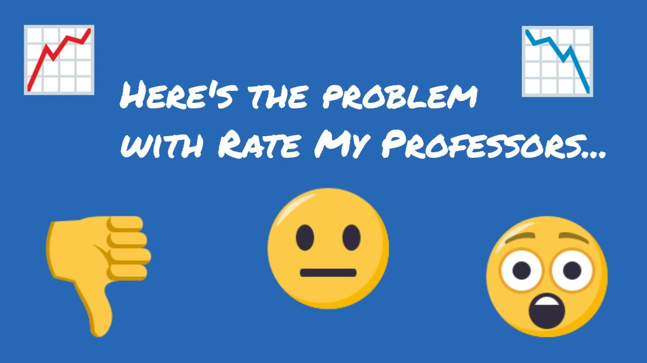 Should You Avoid the Rate My Professors Website?