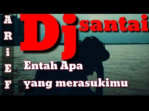 dj-entah-apa-yang-merasukimu-((clipcover_ariefmau))