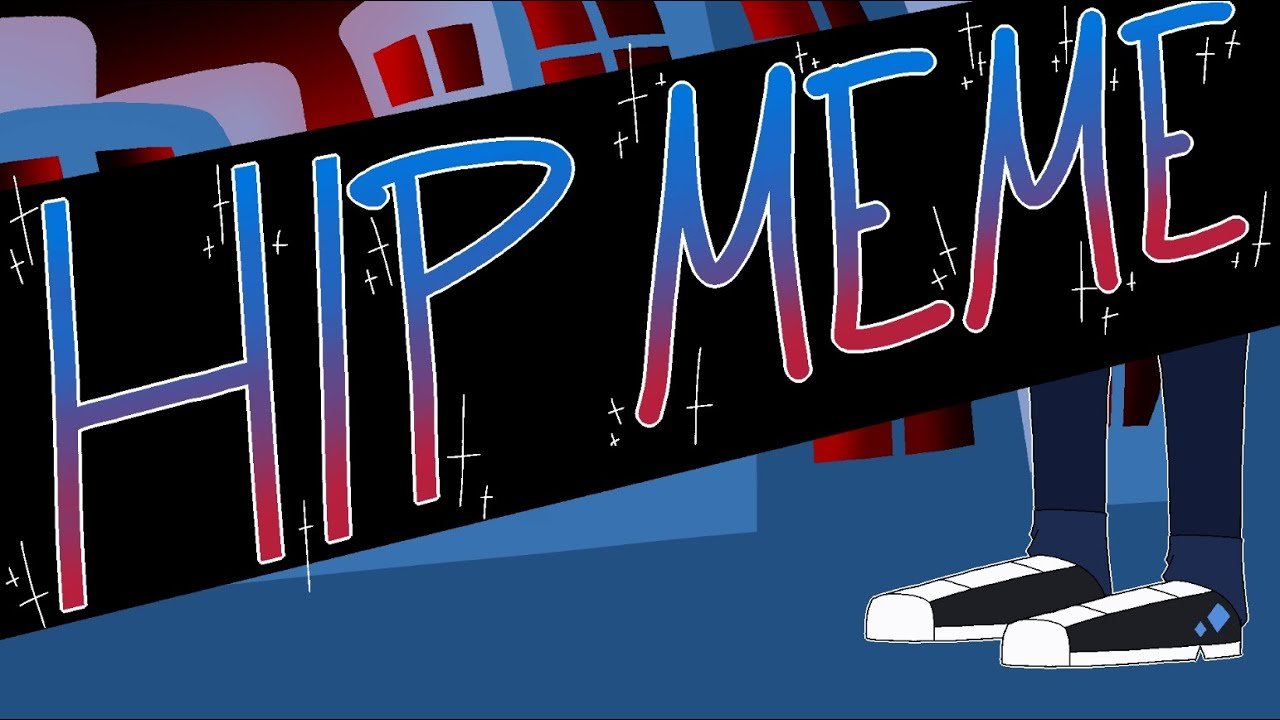 HIP - Animation Meme | Flipaclip