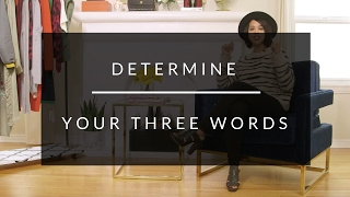The 3 Words That Will Change Your Style