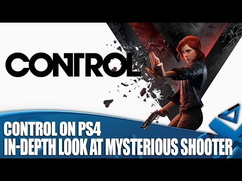 Control on PS4 - In-Depth Look At This Mysterious Shooter