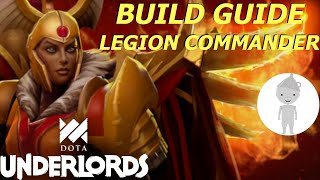 Complete Strategy Guide to Legion Commander Builds in Dota Underlords