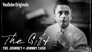 The Gift: The Journey of Johnny Cash (Official Documentary)