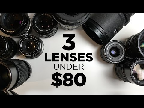 3 Affordable Lenses for Video Under $80 Each!