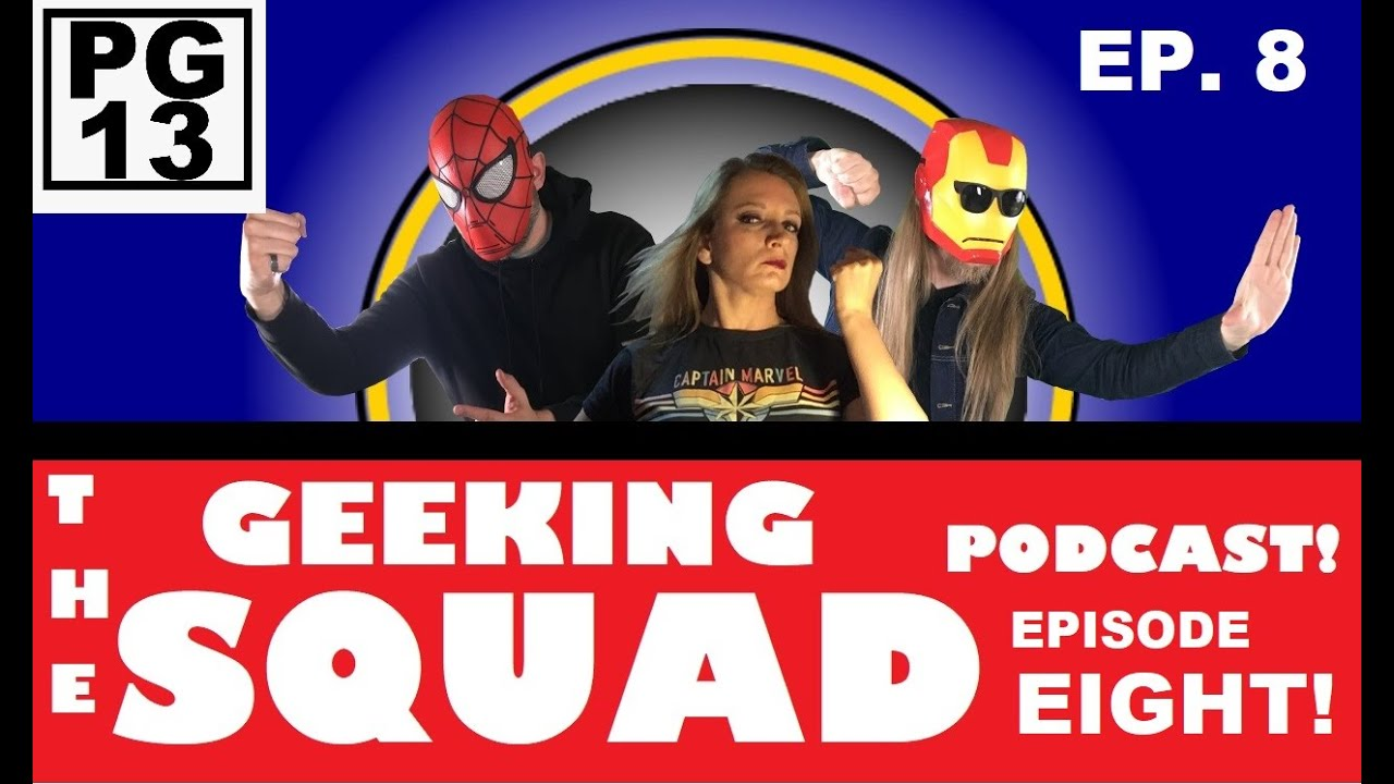 GEEKING SQUAD PODCAST: Episode EIGHT (Dune, Trek, Batman Justice League, classic video games & more)