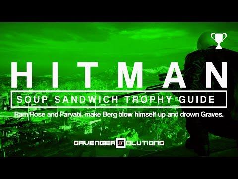HITMAN | Soup Sandwich Trophy Guide - Ram | Blow Up | Drown - COLORADO | PS4