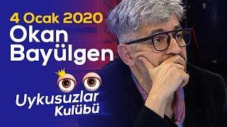 Okan Bayülgen ile Uykusuzlar Kulübü | 4 Ocak 2020