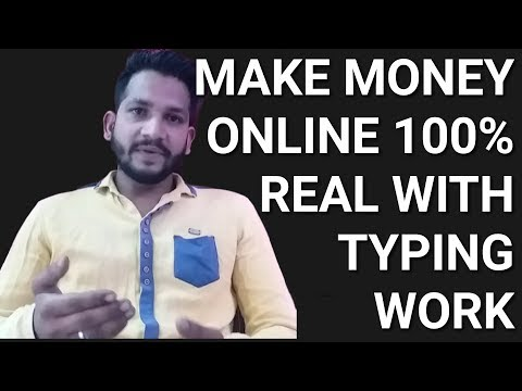 Make money online with typing work | home based100 % real | online पैसे कमाऐ