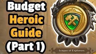 Heroic League Of Explorers (Part 1) - Budget Decks - Heroic Galakrond Awakens Adventure