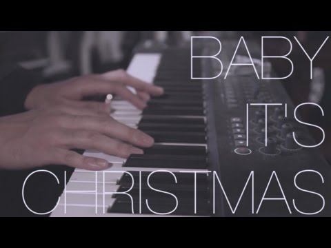 ORIGINAL Baby It's Christmas (Piano Version) feat Colton Haynes